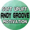 ANDY GROOVE - SOFT UPLIFT MOTIVATION | ROYALTY FREE MUSIC