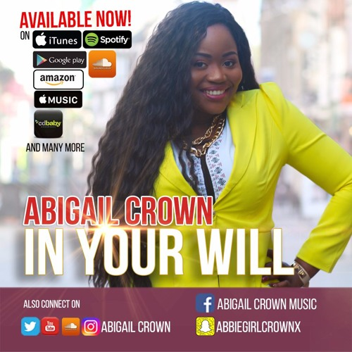IN YOUR WILL by Abigail Crown