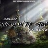 Celly - Sword In The Stone Ft. Slitz (Prod. Mubz)