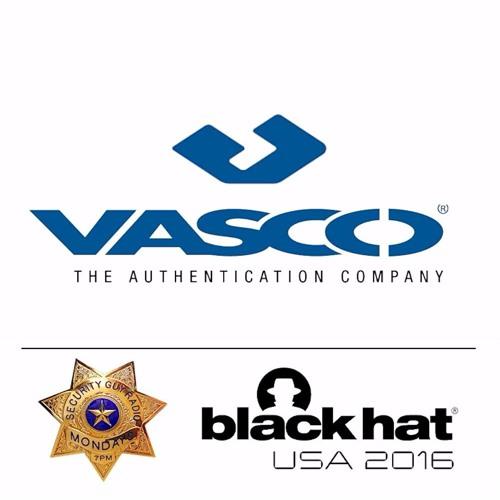 [236] Vasco with John Gunn at #BlackHat2016