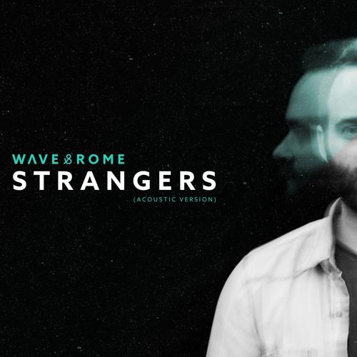 Strangers (Acoustic Version)