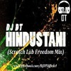 Hindustani Scratch Lab Freedom Mix Dj Dt Promo Mp3