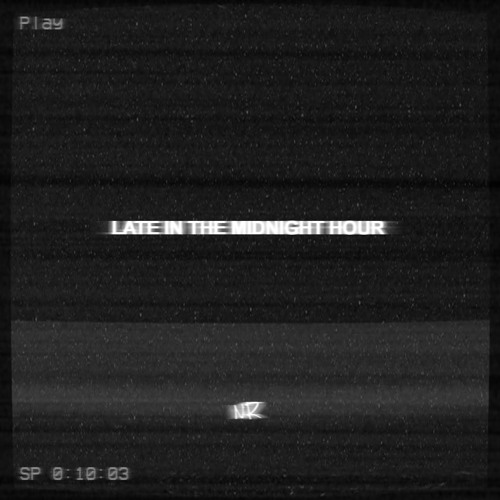 Late In The Midnight Hour - EP