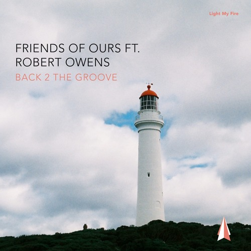 LMF022 – Friends Of Ours feat. Robert Owens – Back 2 The Groove (Vocal Mix) [Snippet]