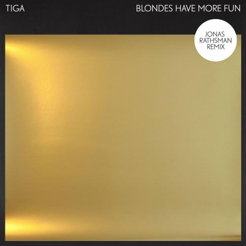 Tiga - Blondes Have More Fun (Jonas Rathsman Remix)