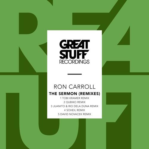 Ron Carroll - The Sermon (Juanito & Rio Dela Duna Remix)