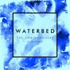 The Chainsmokers ft. Waterbed - Waterbed (Male Version)