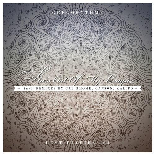 LD004 Gregorythme - So Far So Good (Gab Rhome Remix)