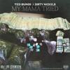 My Mama Tried - Ted Bundi feat. dirtyNickels