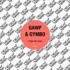 Download GAWP & Gymbo - Subfood [Cheap Thrills] Mp3