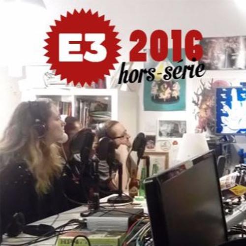 HS5, le podcast (caché) dans le podcast de l'E3