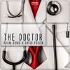 Adam Bomb x David Poison - The Doctor