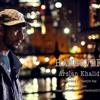 Hangover- Arslan Khalid' Official Audio