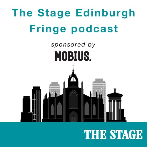 The Stage Podcast, Edinburgh Festival Fringe 2016, part 3