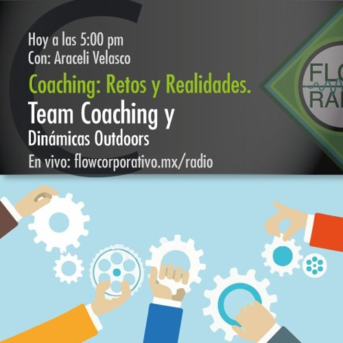 Coaching: Retos y Realidades 020 - Team Coaching y Dinámicas Outdoors