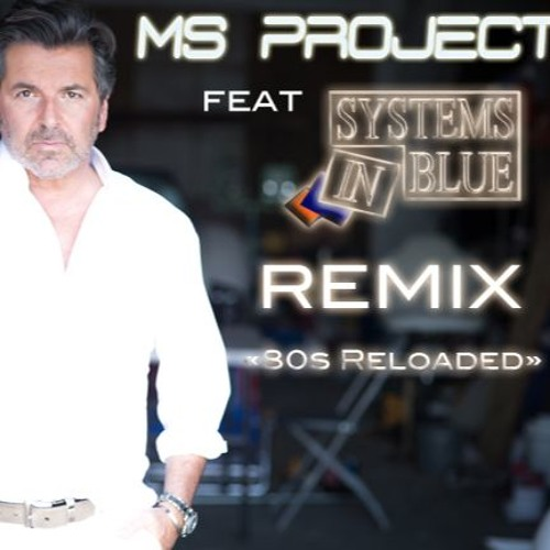 Thomas Anders (Lunatic Girl - MS Project Feat Systems In Blue - FULL 80s Reload Edit)