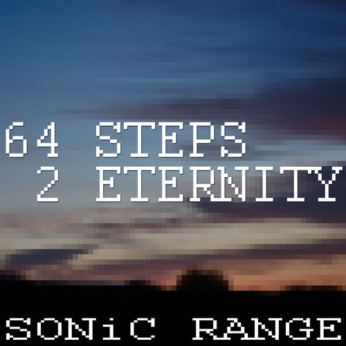 64 Steps 2 Eternity - FREE DOWNLOAD!!