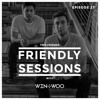 2F Friendly Sessions, Ep. 27 (Includes Win & Woo Guest Mix)