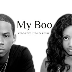 Vedo- My Boo ft. Sydney Renae   (Prod. by Don Jarvis)