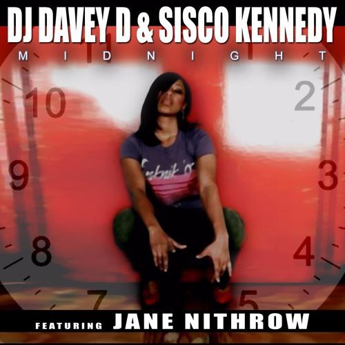 Dj Davey D & Sisco Kennedy Feat. Jane Nithrow - Midnight (Original Mix)