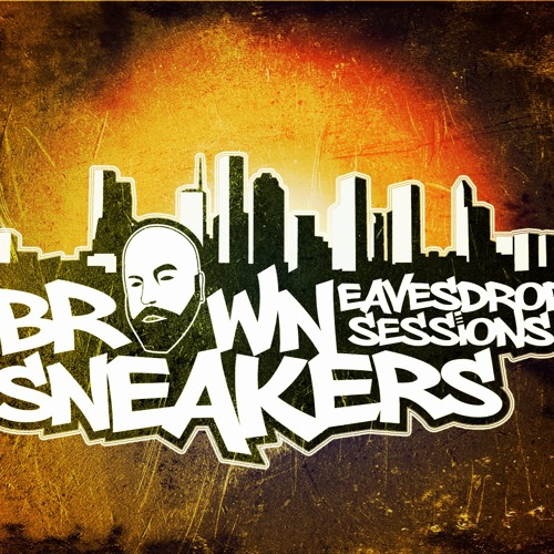 Brown Sneakers Presents Eavesdrop Sessions Episode 16