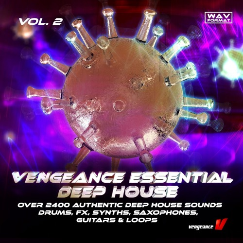 Vengeance Samplepack: Essential Deep House Vol.2