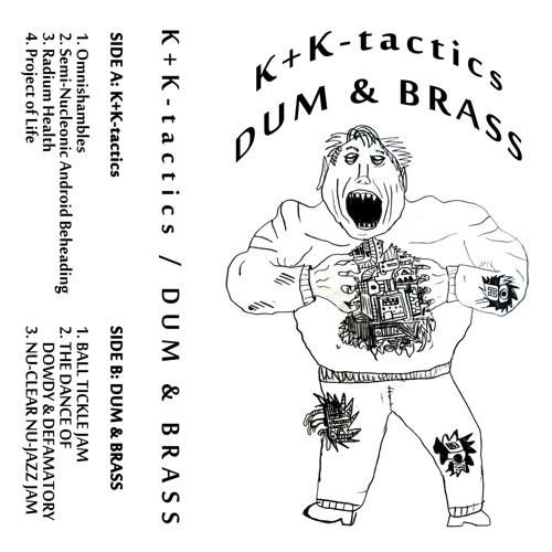 K​+​K​-​tactics / DUM & BRASS split tape