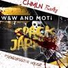 W&W & MOTi - Spack Jarrow (CHMLN Bootleg)