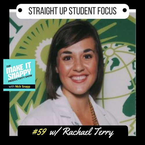 59 - Straight Up Student Focus (Coaching with Rachael Terry)