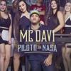MC Davi - Piloto Da Nasa (DJ Jorgin) Lançamento 2016