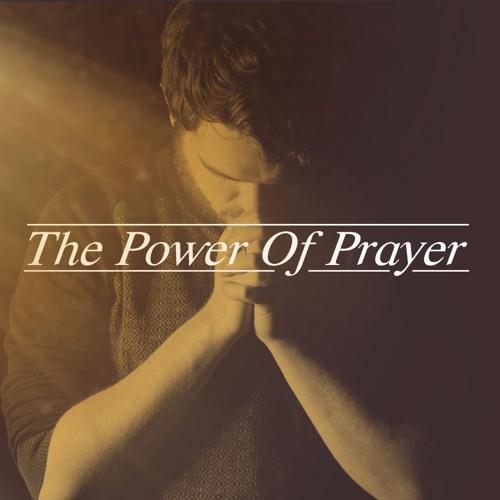 The Power Of Prayer Pt. 1