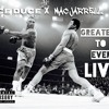 Greatest To Ever Live Ft. Mac Jarrell (Prod. By Donny Beats)