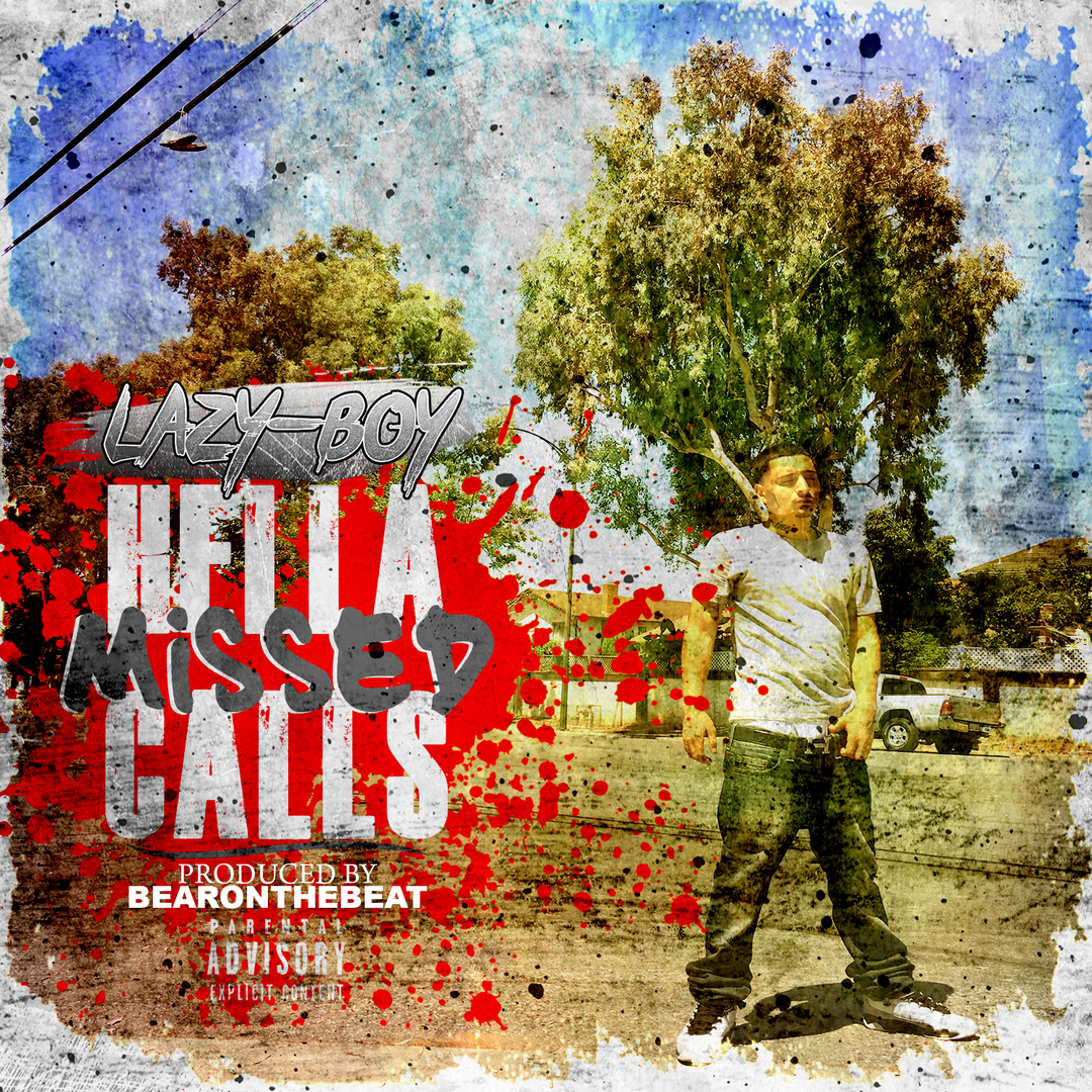 Lazy-Boy - Hella Missed Calls (Prod. BearOnTheBeat) [Thizzler.com Exclusive]
