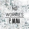 No Worries (Prod. by Padr@ic)