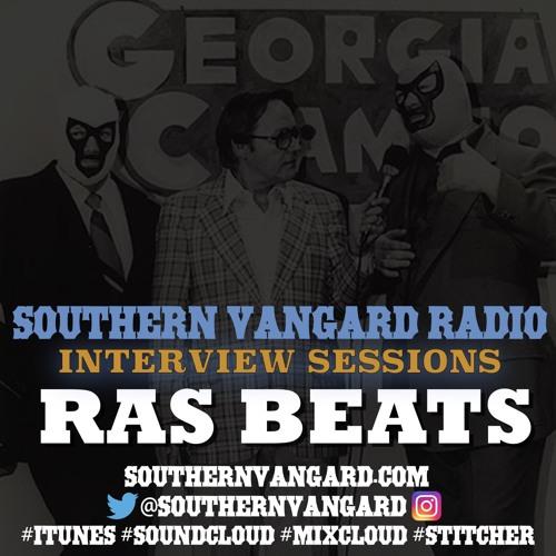 Ras Beats - Southern Vangard Radio Interview Sessions