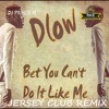 Can't Do It Like Me(Jersey Club)-DJ Prince M