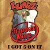 Luniz - I GOT 5 ON IT (Frankee More Bootleg)