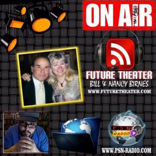Future Theater Radio With Bill & Nancy Birnes