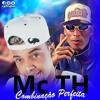 Mc TH - Combinação Perfeita (Dj Cg)