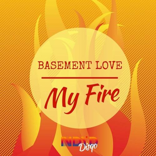 Basement Love - My Fire (NDYD Disqo 008)