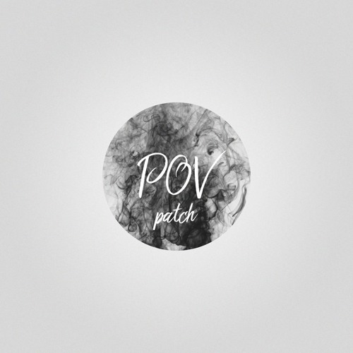 Patch - Point Of View