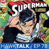 New Superman Suit! Luke Cage Trailer! Rogue One Trailer | HawkTalk Ep. 78