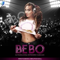 Bebo - Extended Club MiX - Dj Pasha Doll