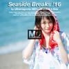 Seaside Breaks '16 - M.U.D.O.'s Side