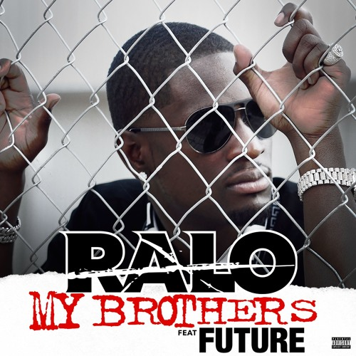 MY BROTHERS Feat. FUTURE