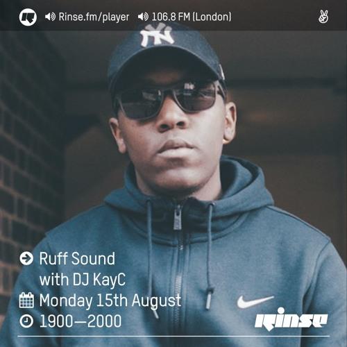 Rinse FM Podcast - Ruff Sound w/ DJ Kay C - 15th August 2016