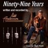 Ninety-Nine Years
