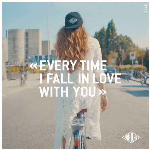 Every Time I Fall In Love With You