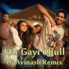 Kar Gayi Chull - Dj Avinash Remix