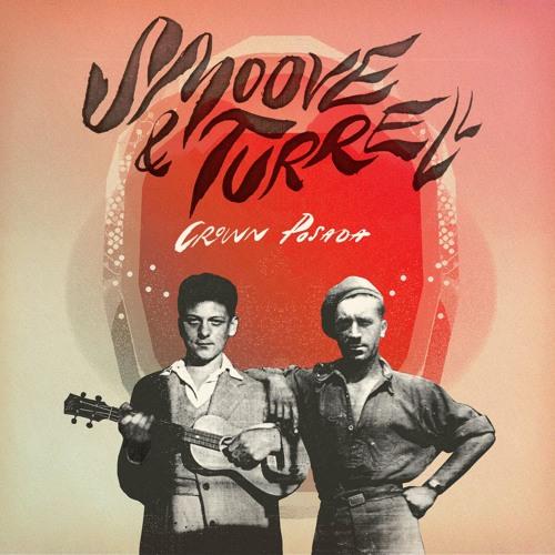 Smoove & Turrell - Crown Posada